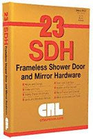 C.R. LAURENCE CRL23 CRL Shower Door and Mirror Hardware Master Catalog