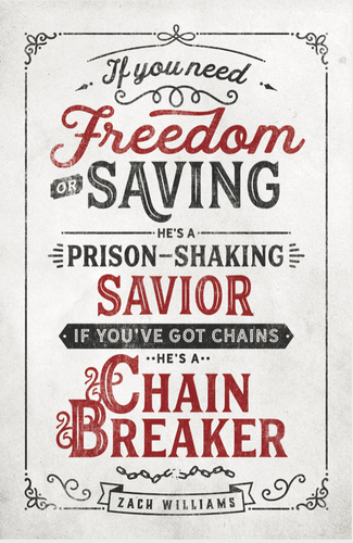 Chain Breaker 11X17 Lyric Art Print