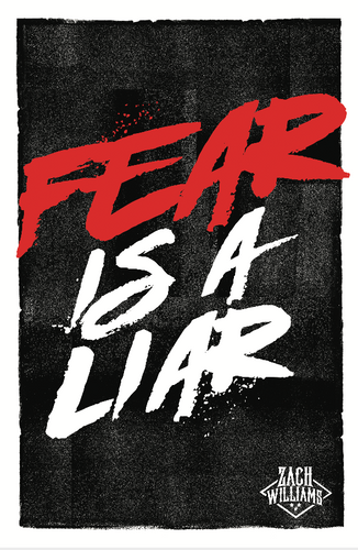 Fear Is A Liar 11X17 Lyric Art Print