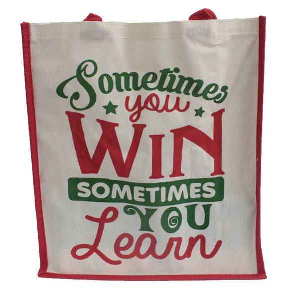 Jute Shopping Bag - Sometimes You Win Sometimes You Learn