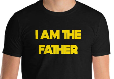 I AM THE FATHER SHIRT House of Swank
