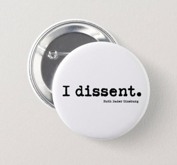 I dissent button ACCESSORIES HOUSE OF SWANK