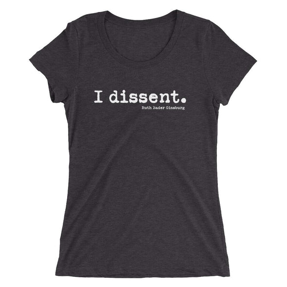 I dissent - women SHIRT HOUSE OF SWANK