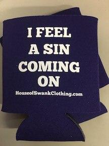 I Feel A Sin Coming On Can Cooler ACCESSORIES HOUSE OF SWANK