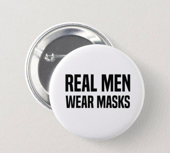 Real Men Wear Masks Button ACCESSORIES House of Swank