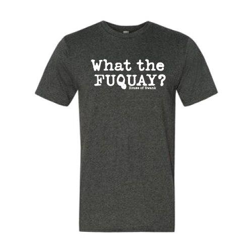 WHAT THE FUQUAY SHIRT HOUSE OF SWANK