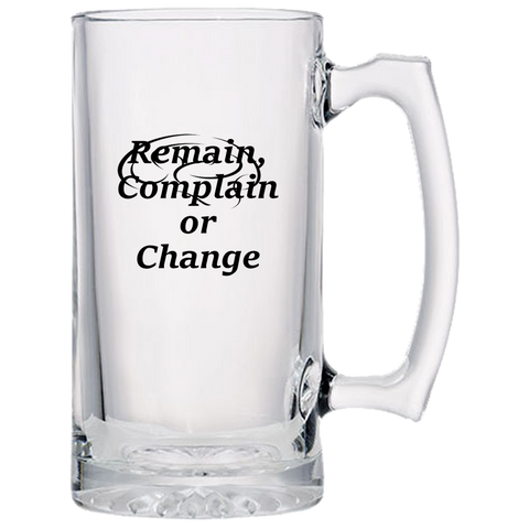 Remain, Complain or Change - Beer Mugs - Action Movie Star TV