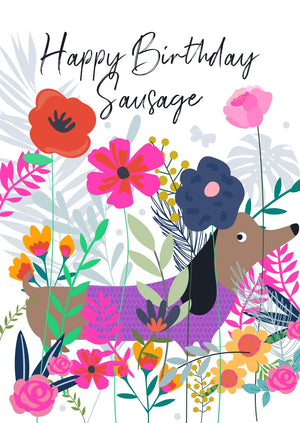 Wild Thing Happy Birthday Sausage Dog Greetings Card