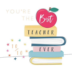 106 You're The Best Teacher Ever Greetings Card