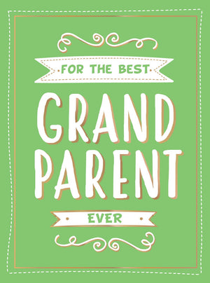 For The Best Grandparent Ever Book Gift