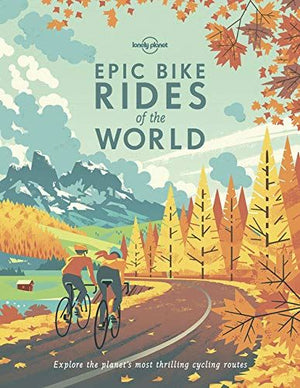Epic Bike Rides Of The World (Pb) Book