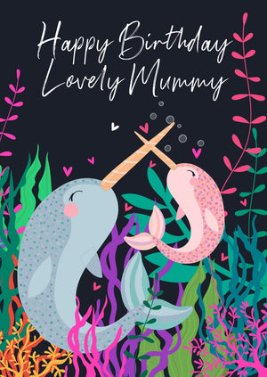 Wild Thing Mummy Narwhal Birthday Greetings Card