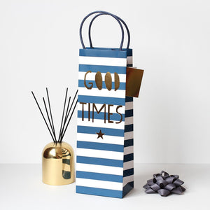 Blue & white striped bottle gift bag with gold 'good times' font