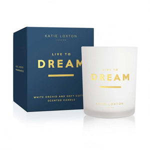 Katie Loxton Sentiment Candle - Live To Dream - White Orchid & Soft Cotton