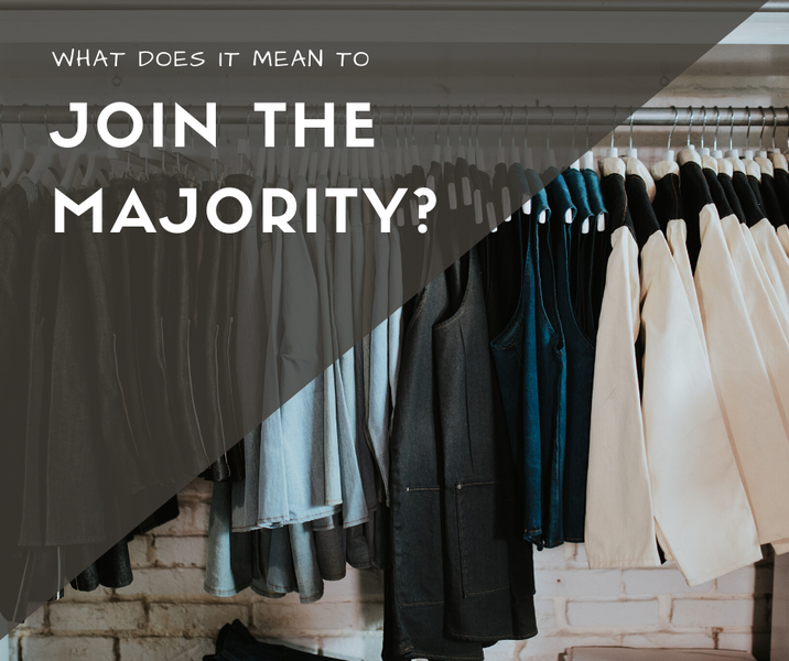 What Does It Mean To Join the Majority?