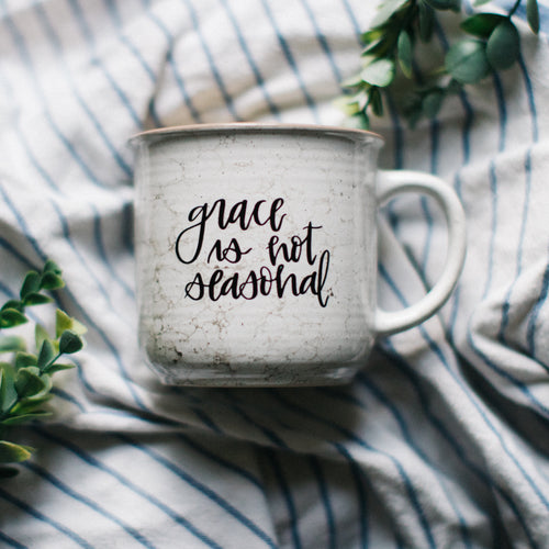 Grace Is Not Seasonal Mug