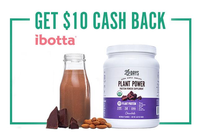 $10 Cash Back on Plant Protein Powder