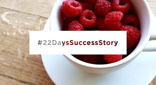 Fey's 22 Days Success Story
