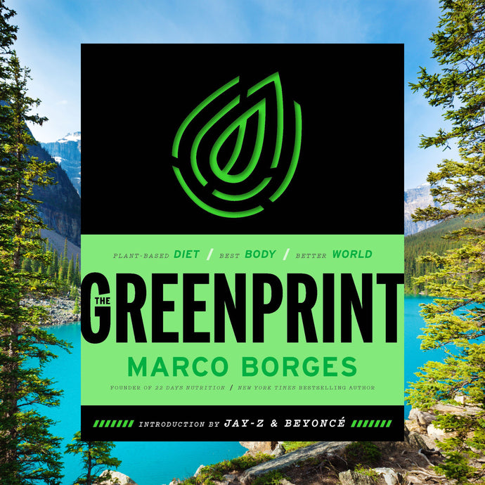 Marco Borges introduces one of the most revolutionary plant-based lifestyle plans- THE GREENPRINT
