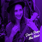 'Don't Stop Me Now!' Next Level Ukulele Lessons 10 Week Course Monday Nights