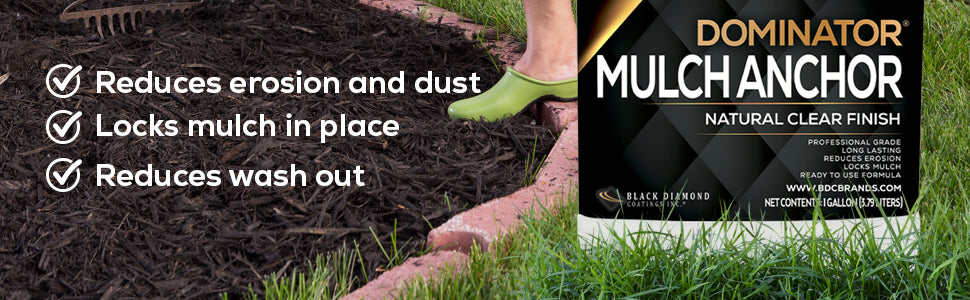 Reduces Erosion and Dust
