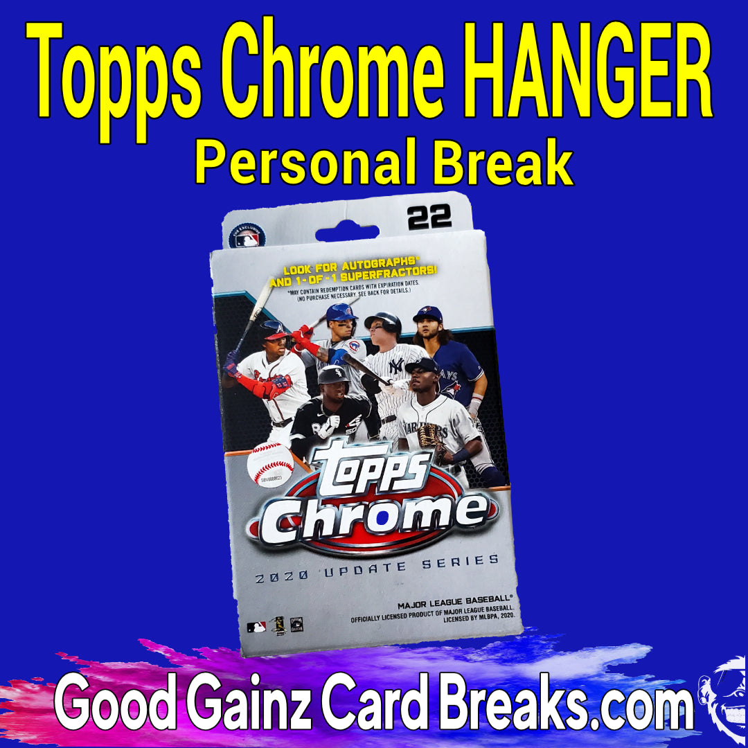 PERSONAL 2020 TOPPS CHROME UPDATE BASEBALL HANGER BOX BREAK