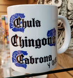 Chula Chingona Coffee Mug 2 Colors to choose from - Chicano Spot