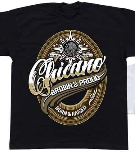 Chicano Brown and Proud Tshirt - Chicano Spot