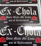 Ex-Chola license Plates - Chicano Spot