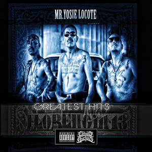 Greatest Hits - Mr. Yosie Locote - Chicano Spot