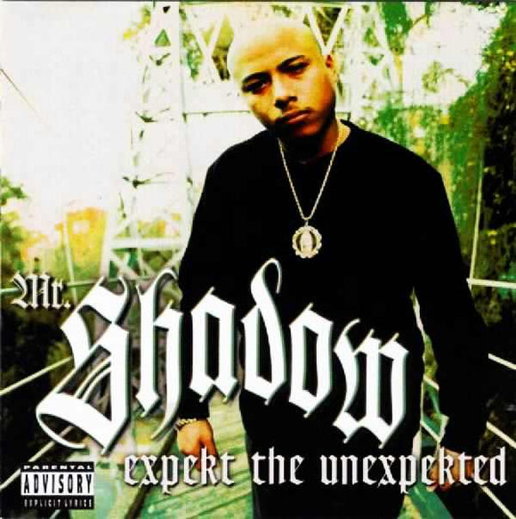 Mr. Shadow - Expekt the Unexpected - Chicano Spot