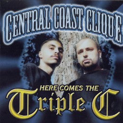 Here comes the Triple C - Central Coast Clique - Chicano Spot