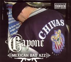 Capone - Mexican bad Azz - Chicano Spot