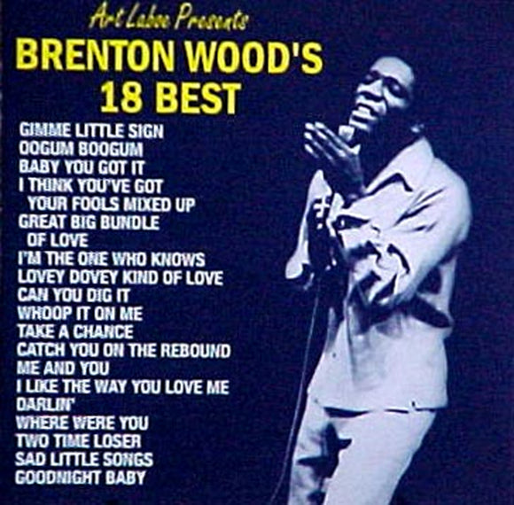 18 Best - Brenton Wood CD - Chicano Spot