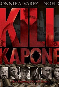 Kill Capone - DVD - Chicano Spot