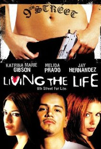 Living the Life - DVD - Chicano Spot