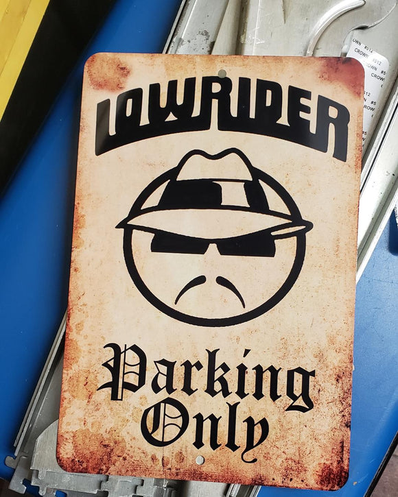 Parking Sign - Lowrider Parking