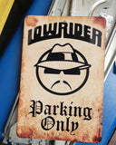 Parking Sign - Lowrider Parking - Chicano Spot
