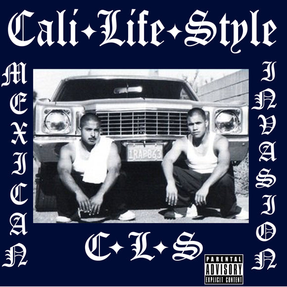 Mexican Invasion - Cali Life Styles - Chicano Spot