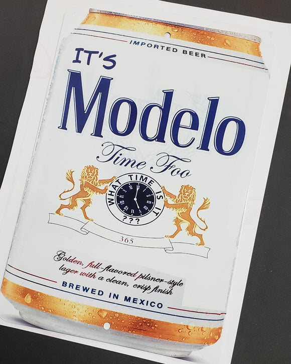 Parking Sign - Its Modelo Time Foo - Chicano Spot