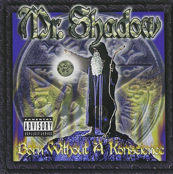 Mr. Shadow - Born without A Konscience - Chicano Spot