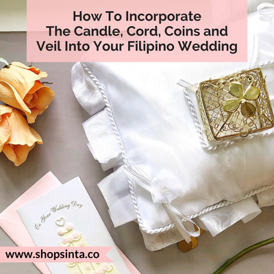 How To Incorporate The Candle, Cord, Coins and Veil Into Your Filipino Wedding