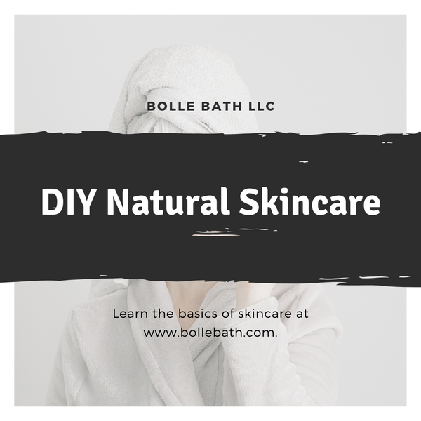 DIY Natural Skincare Blog Graphic Bolle Bath llc