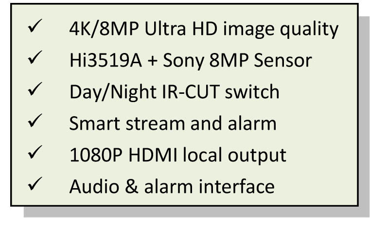 Xtreme H.265 /H.264 8 Megapixel 4x2K 25/30fps Starlight Ultra HD Box IP Camera with HDMI output.