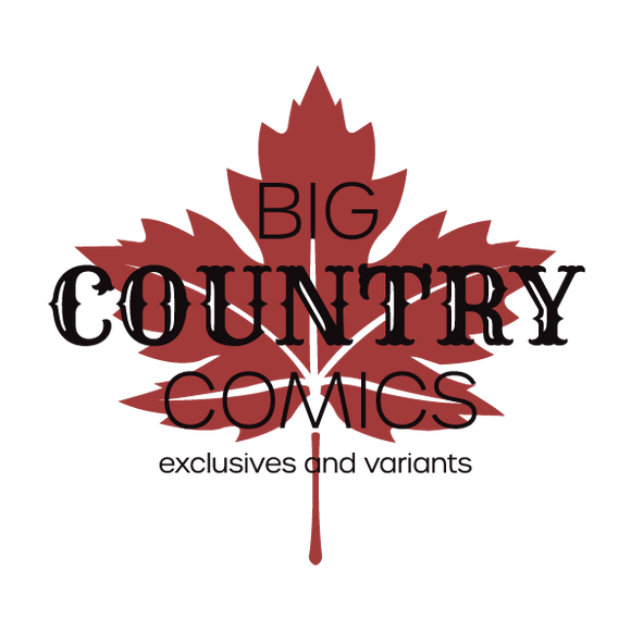 BIG COUNTRY COMIC EXCLUSIVES