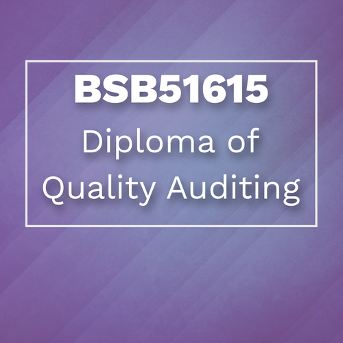 BSB51615 - Diploma of Quality Auditing
