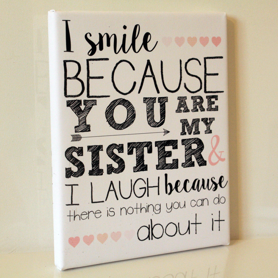 I Smile Because You Are My Sister Funny Gift
