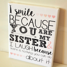 Load image into Gallery viewer, I Smile Because You Are My Sister Funny Gift