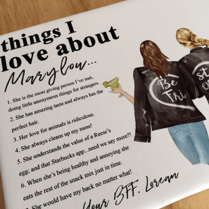 Personalised Things I Love About My Best Friend Print