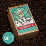 Pour Vida Monthly Gift Subscription